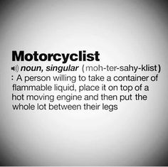 More Motor cycle and Biker Quotes Motorcycle Memes, Motorcycle Art, Women Motorcycle, Triumph Motorcycles, Harley Davidson Motorcycles, Custom Motorcycles, Honda Bikes, Custom Bobber, Vintage Motorcycles