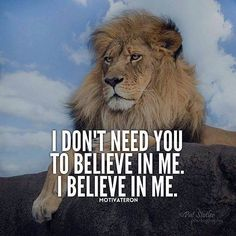 50 Inspirational Quotes About Life and Motivation that Everybody Needs. { is My Favorite} The Only Downey Wisdom Quotes, Me Quotes, Motivational Quotes, Inspirational Quotes, Value Quotes, Swag Quotes, Encouragement Quotes, Lion Quotes, Animal Quotes