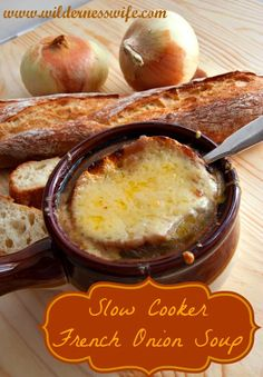 Slow Cooker French Onion Soup - sounds unbelievably delicious! Recipe by The Wilderness Wife