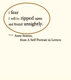 Anne Sexton, a woman i relate to alarmingly well Poem Quotes, Words Quotes, Sayings, Pretty Words, Beautiful Words, Journaling, Some Words, Meaningful Quotes, Word Porn