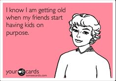 true for my older friends... hopefully not the case in my graduating class yet...