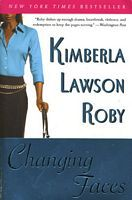Changing Faces by Kimberla Lawson Roby - FictionDB