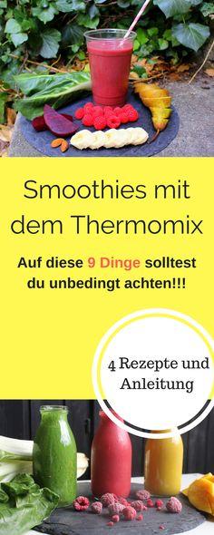 Smoothies im Thermomix, leckere smoothie Rezepte mit dem Thermomix. Achte auf 9 Dinge, damit dir jeder Thermomix Smoothie super gelingt. Den grünen Smoothie kannst du prima im Thermomix selber machen. Außerdem gebe ich dir 4 Smoothie Thermomix Rezepte an die Hand.