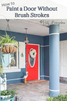 How to paint a front door without brush strokes or removing it from the hinges Yes! you can get a perfect finish by hand. Find useful tips on how to choose a front door color in this post too. Doors, Painted Trays, Front Door, Diy And Crafts, Rustic Outdoor Decor, Painted Front Doors, Painting Metal Doors, Metal Door, Faux Painting