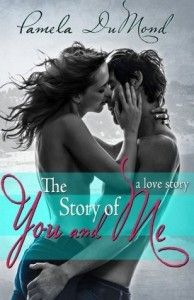 2/5 Book Review: Pamela DuMond's The Story of You and Me