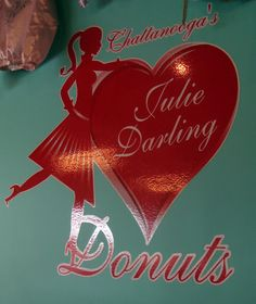 Julie Darling Donuts in Chattanooga, TN -- delish!  This is where I ate my first red velvet donut with cream cheese icing.  I've been dreaming of those yummy donuts for 5 months now.  Yum!