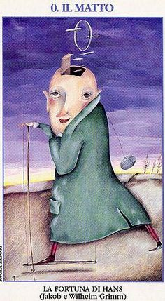 The Fool- Tarocchi delle Fiabe by Jacob and Wilhelm Grimm Tarot Card Spreads, Tarot Cards, Wilhelm Grimm, Dylan Dog, The Hanged Man, Online Tarot, Tarot Major Arcana, Oracle Tarot, Tarot Decks