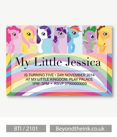 Personalised My Little Pony Invitations.  Printed on Professional 300 GSM smooth card with free envelopes & delivery as standard. www.beyondtheink.co.uk