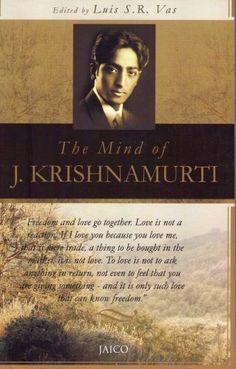 Mind of J. Krishnamurti, http://www.amazon.com/dp/8172242131/ref=cm_sw_r_pi_awdm_v9uAtb1C8K6Y2