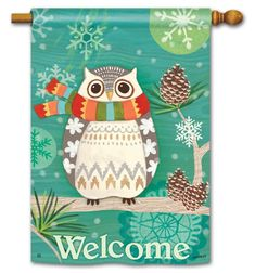 """Winter Owl Garden Flag from Just for Fun Flags. This warm and cozy Winter Owl garden flag is by artist Jennifer Brinley for Breeze Art . The bundled owl design is visible from both sides of the flag, """"Welcome"""" appears on one side onl Christmas Owls, Vintage Christmas, Garden Owl, Welcome Winter, Custom Flags, Wise Owl, Flag Decor, Owl Art, House Flags"""