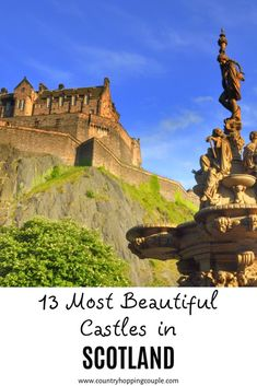 Top 13 Most Beautiful Castles you must visit in Scotland