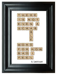 Items similar to We Are Scrabble Quotation Art Print by E. Lockhart on Etsy Writing Poetry, Writing A Book, Book Fandoms, Divergent Book, Fanart, Mother's Day Gift Card, Scrabble Words, We Were Liars, Favorite Book Quotes