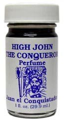 River Jordan High John the Conqueror Perfume with Root by Indio Products. $3.50. High John the Conqueror. Perfume with Root. Perfume. 1 fl. oz. (29.5ml) Glass Bottle Wear River Jordan's High John the Conqueror Perfume daily to help overcome any type of problem and bring good fortune your way. It can also be worn for protection from evil curses, good luck, spiritual guidance and to keep trouble away.