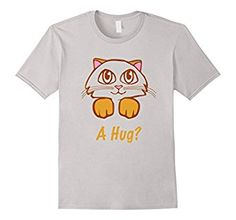 Don't you just love your cat and want to hug it all the time? Doesn't your kitten just have those cute eyes that stare at you telling you to hug it and give it a treat! If you love having your kitty as a pet, or see yourself as one, then this t-shirt is for you! Cool Tee Shirts, Great T Shirts, Cute Eyes, Just Love, Hug, Kitten, Told You So, Tees, Mens Tops