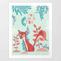 You are my Fox Art Print by Poppy & Red - $16.00