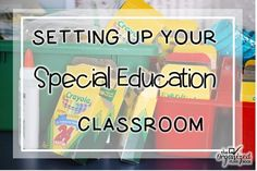 The Organized Plan Book: Setting up your Special Ed. Classroom - SpEd Summer…