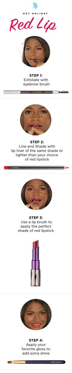 Create Your Red Lip:  Step 1: Exfoliate your lips using an eyebrow brush. Step 2: Line your lips with liner the same shade or one shade lighter than your choice of lipstick. Step 3: Use a lip brush to apply your perfect shade of lipstick. Step 4: Apply your favorite gloss for an extra dose of shine. Check out this how-to look and more at belk.com.
