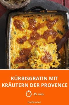 Kürbisgratin mit Kräutern der Provence - smarter - Zeit: 45 Min.   eatsmarter.de