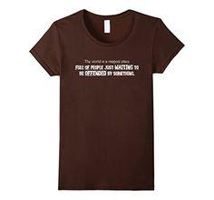 Women's World is a Magical Place T Shirt Small Brown Nove... https://www.amazon.com/dp/B01MXTVQZ0/ref=cm_sw_r_pi_dp_x_jaQsybWK33WF5