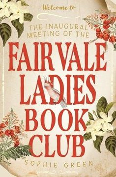 The Inaugural Meeting of the Fairvale Ladies Book Club - March Reading Round Up - All the books I read in March with mini book reviews. Books about bookworms.