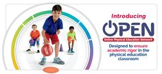 Welcome to OPEN – the Online Physical Education Network. - OPEN Physical Education Curriculum
