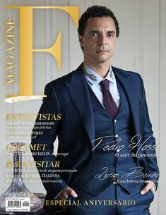 F MAGAZINE LUXURY NO 11 | Pedro Hossi: The actor of the moment // EXECUTIVE PRODUCER FOCUSPREMIUM www.focuspremium.com