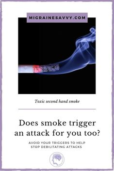 Does smoking or second hand smoke trigger a migraine attack for you? It sure triggers mine. Come read my 9 tips for toxic overload Migraine Triggers, Migraine Pain, Chronic Migraines, Migraine Relief, Migraine Pressure Points, Migraine Diary, Migraine Piercing, Migraine Attack