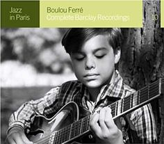 Jazz in Paris - Boulou Ferré - Complete Barclay Recordings