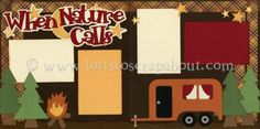 When Nature Calls Scrapbook Page Kit [whennaturecalls13] - $7.99 :: Lotts To Scrap About - Your Online Source for Scrapbook Page Kits!