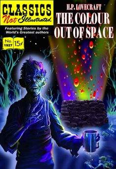The Color Out of Space by HP Lovecraft