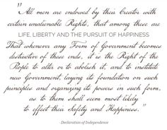 All men are endowed with certain unalienable rights, that among these are Life, Liberty, and the Pursuit of Happiness. #CitizensofLoganPond #DeclarationofIndependence