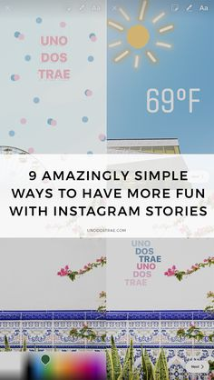 Instagram stories can be fun (and can help with branding!) 9 amazingly easy ways to create better, brighter and more engaging Instagram stories! | For more Instagram tips and social media tips visit unodostrae.com