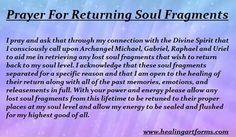 Prayer for returning Soul Fragments   Prayers   Mind body spirit