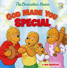 God Made You Special: Berenstain Bears