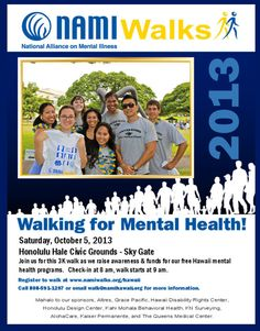 Honolulu, HI NAMIWalks Hawaii's Walk for Mental Health is a benefit for NAMI Hawaii, which provides education, advocacy and support for those, living with mental illness in Hawaii and their families.   Th… Click flyer for more >>