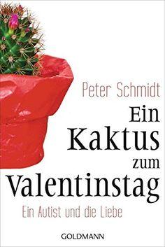 Ein Kaktus zum Valentinstag: Ein Autist und die Liebe von... http://www.amazon.de/dp/3442157773/ref=cm_sw_r_pi_dp_2GVjxb0PCXT6X
