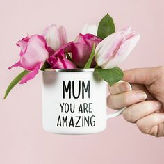 Mug Mum you are amazing