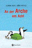 Hub, Ulrich: An der Arche um Acht