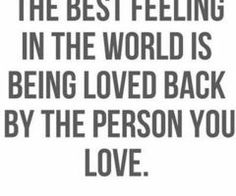 Saying I love you and being told I love you too in return. That's the sweetest thing, ever! I love you so much. Inspirational Quotes Pictures, Great Quotes, Quotes To Live By, Me Quotes, Wierd Quotes, Qoutes, True Words, Love Of My Life, Just Love
