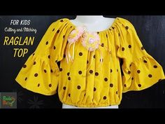 Raglan Top for Kids Cutting and Stitching Baby Girl Dress Patterns, Baby Clothes Patterns, Dresses Kids Girl, Dress Sewing Patterns, Kids Outfits, Kids Frocks Design, Baby Frocks Designs, Kids Blouse Designs, Kurti Neck Designs
