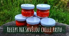 Recept na fantastickou chilli pastu Chilli Pasta, Preserves, Pesto, Chili, Salsa, Food And Drink, Jar, Drinks, Red Peppers