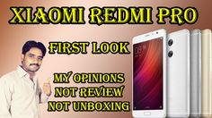 Xiaomi Redmi Pro First Look | Only My Opinions,Not Review,Not Unboxing