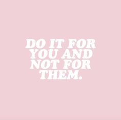 Motivation Quotes : 100 Inspirational and Motivational Quotes of All Time! - About Quotes : Thoughts for the Day & Inspirational Words of Wisdom The Words, Cool Words, Motivacional Quotes, Words Quotes, Sayings, Pink Quotes, Quotes Slay, Pretty Words, Beautiful Words