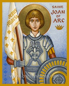 "St. Joan of Arc | Catholic Christian Religious Art - Icon by Joan Cole - From your Trinity Stores crew, ""St. Joan of Arc please pray for us!"" Joan D Arc, Saint Joan Of Arc, St Joan, Catholic Saints, Patron Saints, Roman Catholic, Religious Images, Religious Art, Happy Feast Day"