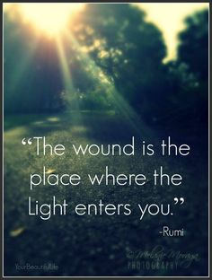 Beautiful quote :)  #quote #light #quotes #sunlight #wounds #recovery