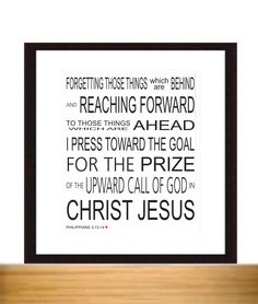 Bible Verse Poster, FORGETTING THOSE THINGS, Philippians 3:13-14, Scripture Bible Verse Poster 8 x 10 by LoveLineSigns on Etsy