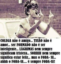 Motivational Phrases, Inspirational Quotes, Funny Images, Funny Pictures, Portuguese Quotes, 4 Panel Life, Stress, Bad Mood, Amazing Quotes