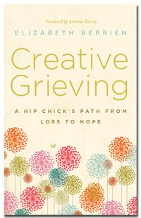 Creative Grieving Book: Available for purchase on Amazon, BarnesandNoble online, and CreativeGrieving.com