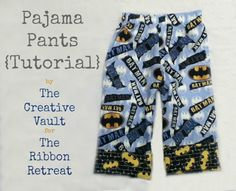Pajama Pants Tutorial - {The Ribbon Retreat Blog} Batman Fabric!!!