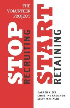 Almost through reading this book. Good stuff!  // The Volunteer Project: Stop Recruiting. Start Retaining.